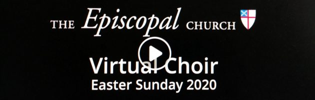 Episcopal Church virtual choir Easter 2020